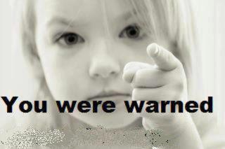 warned