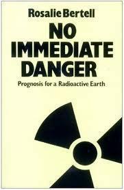 no immediate danger bertell