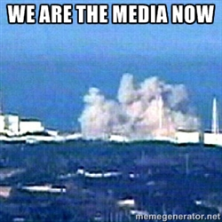 Fukushima We are the Media Now