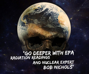 go-deeper-with-epa-radiation-readings-and-bob-nichols